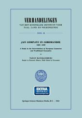 Jan Company in Coromandel 1605–1690: A Study in the Interrelations of European Commerce and Traditional Economies