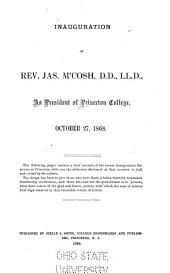 Inauguration of Rev. Jas. M'Cosh ... as President of Princeton College, October 27, 1868 ...