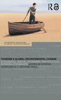Tourism and Global Environmental Change PDF