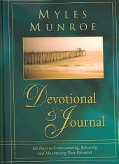 Myles Munroe Devotional & Journal: 365 Days to Realize Your Potential