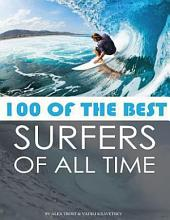 100 of the Best Surfers of All Time