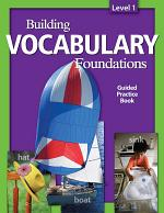 Building Vocabulary: Student Guided Practice Book Level 1