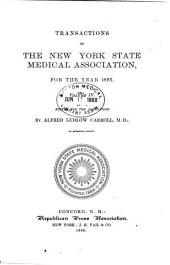 Transactions of the New York State Medical Association for the Year ...: Volume 4