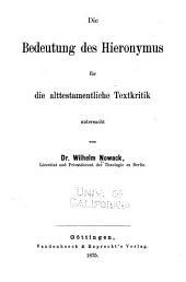 Die Bedeutung des Hieronymus für die alttestamentliche Textkritik