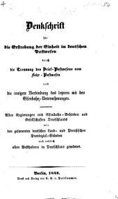 Denkschrift für die Erstrebung der Einheit im deutschen Postwesen, etc