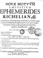 Novae motuum caelestium ephemerides Richelianae...authore Natalis Durret