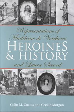 Heroines and History PDF