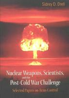 Nuclear Weapons  Scientists  and the Post Cold War Challenge PDF