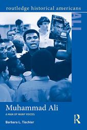 Muhammad Ali: A Man of Many Voices