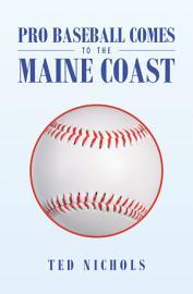 Pro Baseball Comes to the Maine Coast PDF