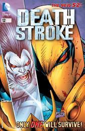 Deathstroke (2012-) #12