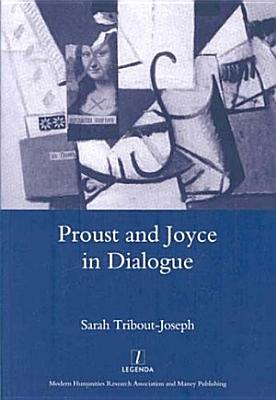 Proust and Joyce in Dialogue PDF