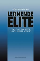 Lernende Elite: Was Gute Manager Noch Besser Macht