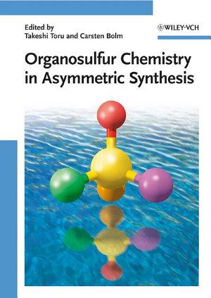 Organosulfur Chemistry in Asymmetric Synthesis PDF