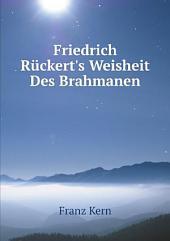 Friedrich R?ckert's Weisheit Des Brahmanen