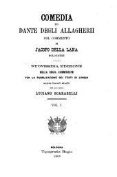 Comedia di Dante degli Allagherii: Volume 1