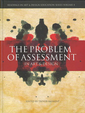 The Problem of Assessment in Art and Design PDF