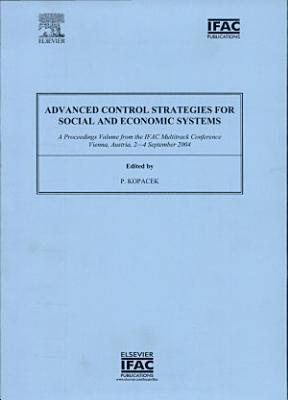 Advanced Control Strategies for Social and Economic Systems (ACS'04)