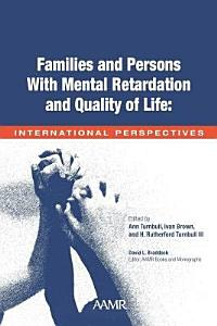 Families and People with Mental Retardation and Quality of Life Book