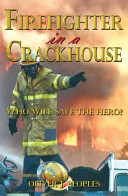 Firefighter in a Crackhouse PDF