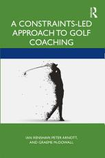 A Constraints Led Approach to Golf Coaching PDF