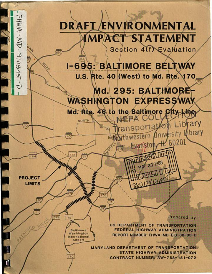 I-695 (Baltimore Beltway), US-40W (I-70) to MD-170, and MD-295 (Baltimore-Washington Expressway), MD-46/I-195 to Baltimore City Line, Baltimore/Anne Arundel Counties