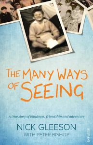 The Many Ways of Seeing Book