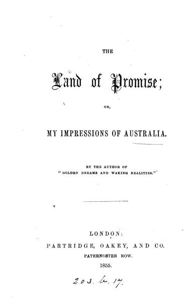 Download The Land of Promise  Or  My Impressions of Australia Book