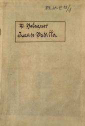 Juan de Padilla: drama en cuatro actos dividido en seis cuadros