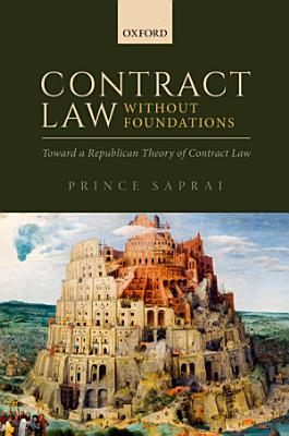 Contract Law Without Foundations