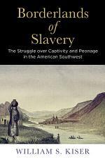 Borderlands of Slavery