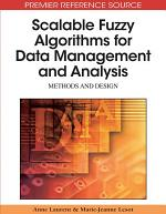 Scalable Fuzzy Algorithms for Data Management and Analysis: Methods and Design