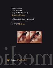 Hemifacial Spasm: A Multidisciplinary Approach