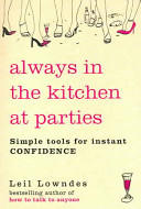 Always in the Kitchen at Parties