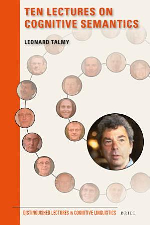 Ten Lectures on Cognitive Semantics PDF