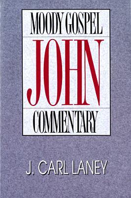 John  Moody Gospel Commentary