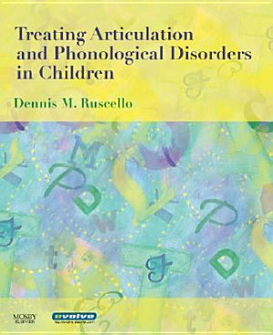 Treating Articulation and Phonological Disorders in Children PDF