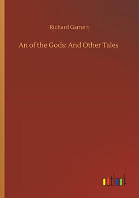 An of the Gods  And Other Tales