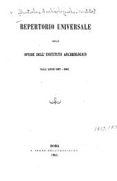 Repertorio universale delle opere dell' Instituto archeologico, dall' anno