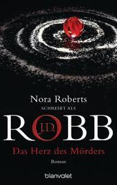 Das Herz des Mörders: Roman