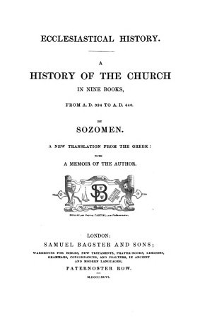 Ecclesiastical history  A history of the Church in nine books  from A D  324 to A D  440  A new tr   with a mem  of the author
