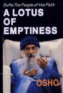 A Lotus Of Emptiness (Sufis : The People Of The Path, Vol-1, Ch 9-16)