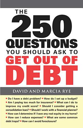 The 250 Questions You Should Ask to Get Out of Debt PDF