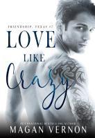 Love Like Crazy  Edit PDF