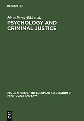 Psychology and Criminal Justice