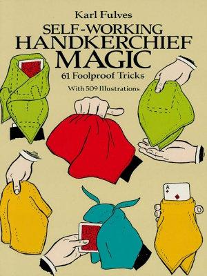 Self Working Handkerchief Magic PDF