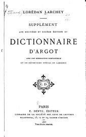 Supplément aux neuvième et dixième éditions du Dictionnaire d'argot: avec une introduction substantielle et un répertoire spécial du largonji