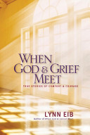 When God & Grief Meet