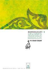 İlim Sanat ve Panzehir Dergileri Başmakaleleri: Başmakaleler-3