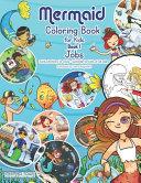 Mermaid Coloring Book for Kids   Book 1   Jobs